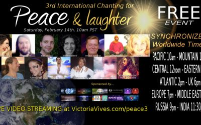 3rd INTERNATIONAL CHANTING for PEACE & LAUGHTER!