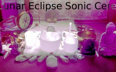 Total Lunar Eclipse Sonic Ceremony