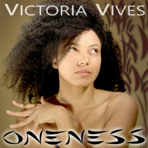 an image with a curly haired woman taking a pose facing at the right and a text at the top victoria vives and at the bottom oneness